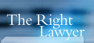 The Right Lawyer
